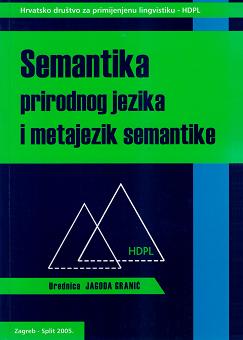 Semantika prirodnog jezika i metajezik semantike (2005)