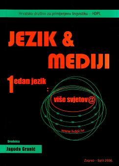 Jezik i medij - jedan jezik: više svjetova (2006)