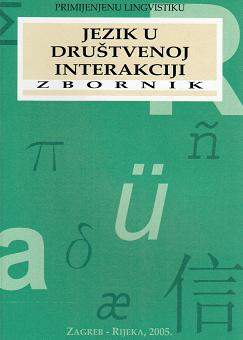 Jezik u društvenoj interakciji (2005)